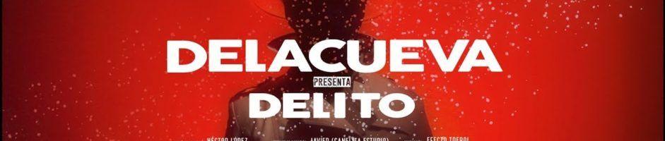 """DELACUEVA se lanza a cometer un """"Delito"""" en la pista de baile"""